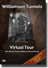 Williamson Tunnels Virtual Tour DVD cover